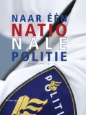 Naar één nationale politie